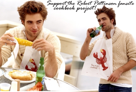 The Robert Pattinson Fansite Cookbook Project