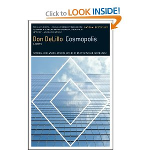Cosmopolis:  A Novel by Don DeLillo