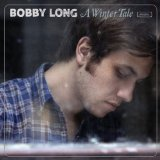 Support Bobby Long!